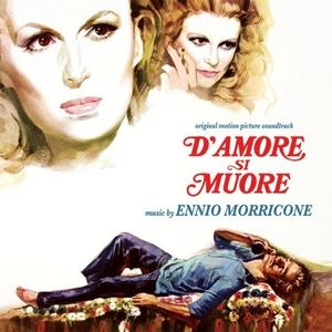 D'Amore Si Muore (For Love One Dies) (Original Motion Picture Soundtrack)