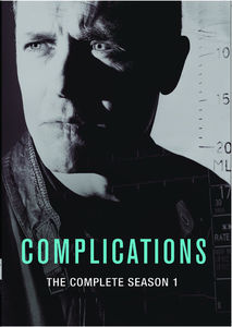 Complications: The Complete Season 1