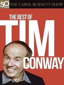 The Carol Burnett Show: The Best of Tim Conway , Carol Burnett