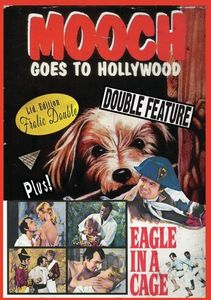 Mooch Goes To Hollywood/ Eagle In A Cage