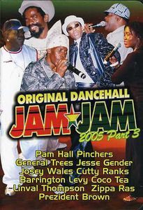 Original Dancehall Jam Jam: Volume 3 2005