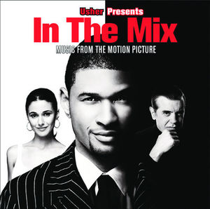 In the Mix (Original Soundtrack)