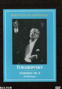 Bernstein in Australia: Tchaikovsky