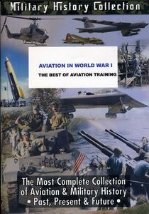 Aviation in WWI: Best of Aviation Training