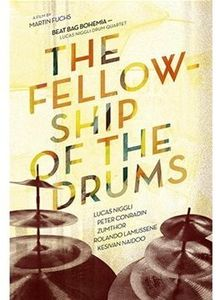 Fellowship of the Drums [Import]