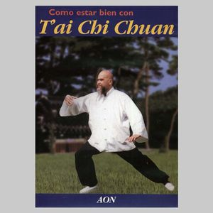 Como Estar Bien Con Tai Chi Chuan [Import]
