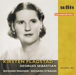 Kristen Flagstad Sings Wagner & Strauss