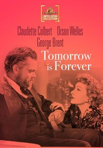 Tomorrow is Forever , Claudette Colbert