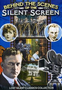 Behind the Scenes of the Silent Screen