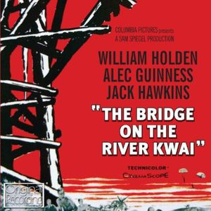 The Bridge on the River Kwai (Original Soundtrack) [Import]