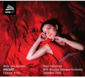 Bella Mia Fiamma: Mozart Concert Arias