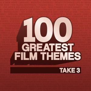 100 Greatest Film Themes Take 3 (Original Soundtrack)