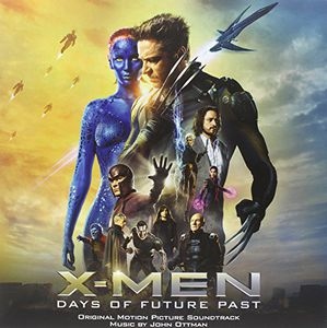 X-Men: Days Of Future Past (Original Soundtrack)