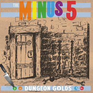 Dungeon Golds , The Minus 5