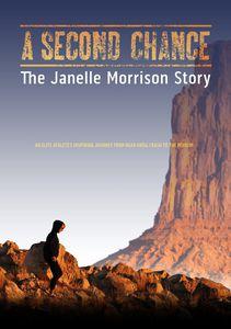 Second Chance: Janelle Morrison Story
