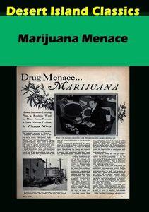 Marijuana Menace