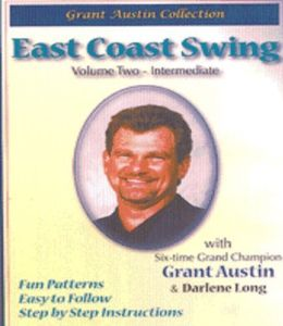 East Coast Swing With Grant Austin: Volume Two, Intermediate