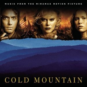 Cold Mountain: Music from the Motion Picture