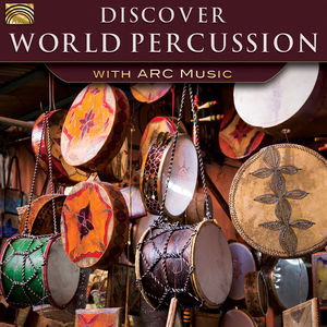 Discover World Percussion with Arc Music