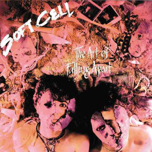 The Art Of Falling Apart [LP/ 12 Combo] , Soft Cell