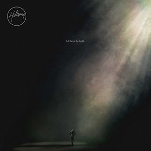 Let There Be Light , Hillsong Worship