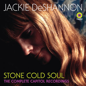 Stone Cold Soul--the Complete Capitol Recordings , Jackie DeShannon