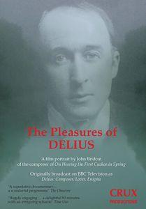 The Pleasures of Delius