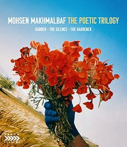 Mohsen Makhmalbaf: The Poetic Trilogy