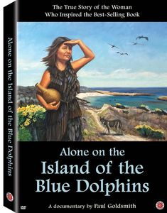 Alone on the Island of the Blue Dolphins