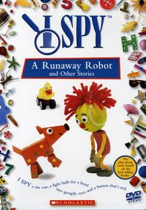 I Spy: A Runaway Robot and Other Stories
