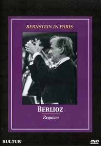 Bernstein in Paris: Berlioz Requiem
