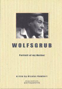 Wolfsgrub: Portrait of My Mother