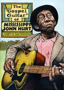 Gospel Guitarof Mississippi John Hurt