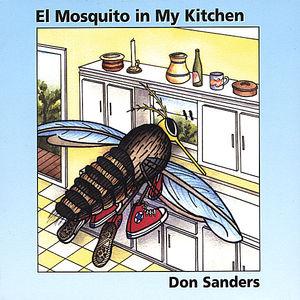El Mosquito in My Kitchen