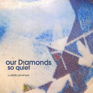 Our Diamonds So Quiet