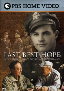 Last Best Hope: A True Story of Escape and Rememberance