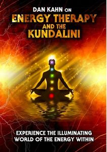 Energy Therapy and the Kundalini: Experience the Illuminating World OfThe Energy Within