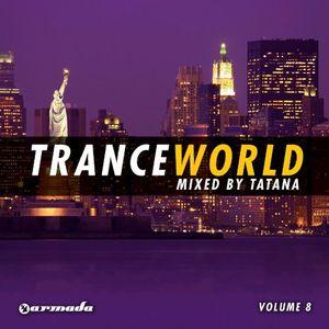 Trance World, Vol. 8 [Import]