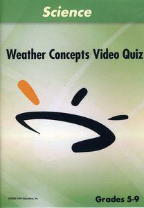 Weather Concepts Video Quiz