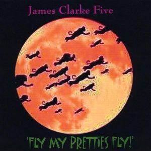 Fly My Pretties Fly!