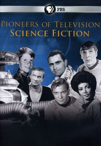 Pioneers of Television: Pioneers of Science Fiction