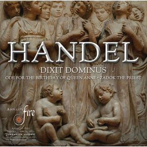 Dixit Dominus /  Ode for the Birthday of Queen Anne