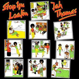 Stop Yu Loafing [Import] , Jah Thomas