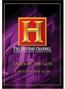 Early Machine Guns: Advent Rapid Fire
