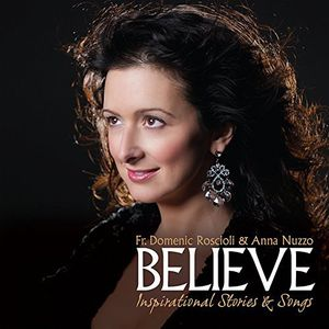 Believe: Inspirational Stories & Songs