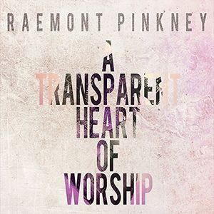 Transparent Heart of Worship