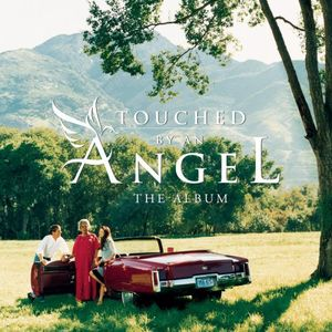 Touched By An Angel: The Album (Original Soundtrack) , Various Artists