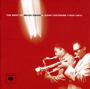 Best of Miles Davis & John Coltrane , John Coltrane