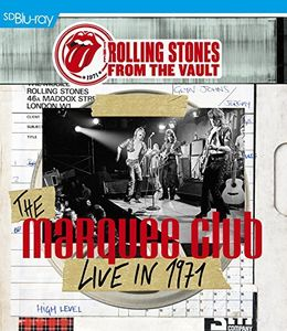 The Rolling Stones From the Vault: The Marquee Club Live in 1971