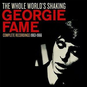 Whole World's Shaking [Import] , Georgie Fame